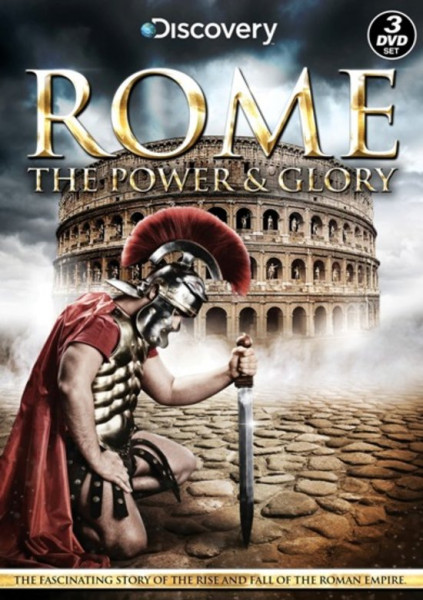 Rome - The Power And Glory